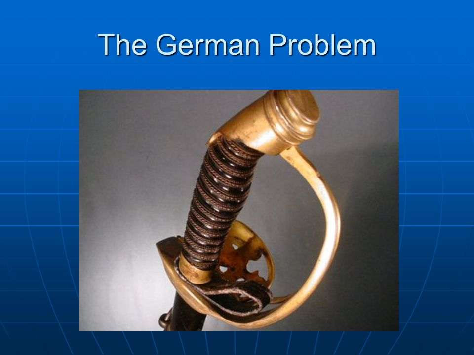 The German Problem