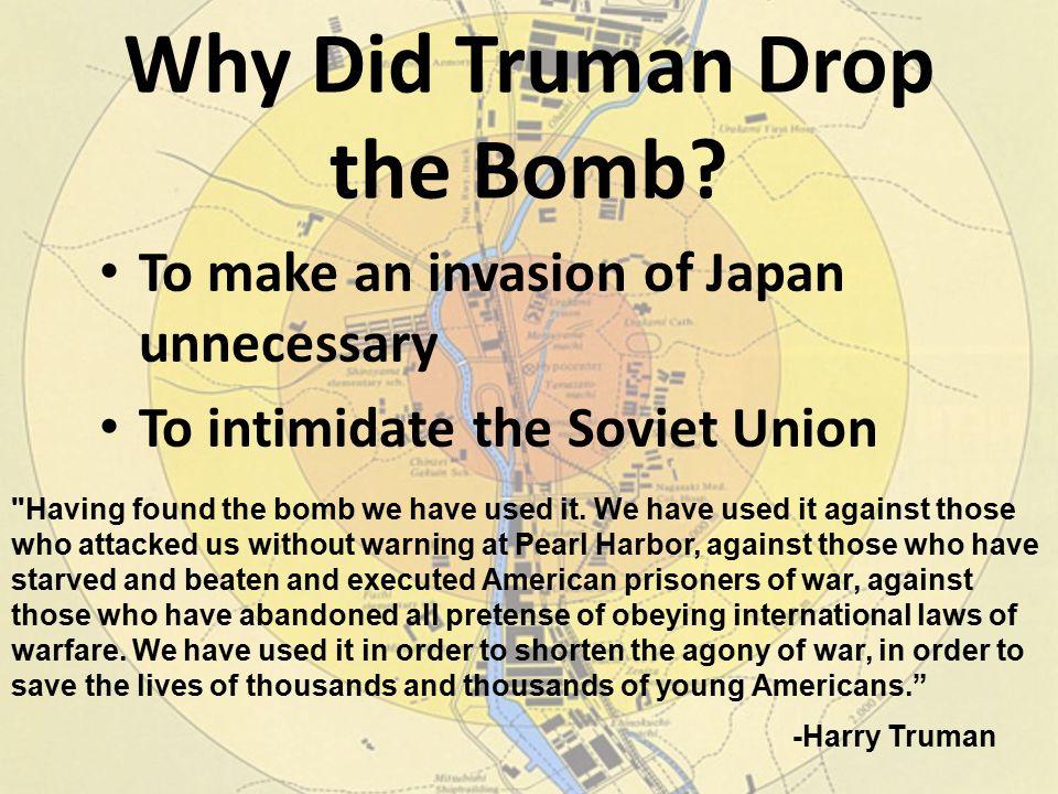 Why Did Truman Drop the Bomb.