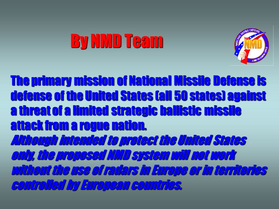 National Missiles Defense system ( NMD )