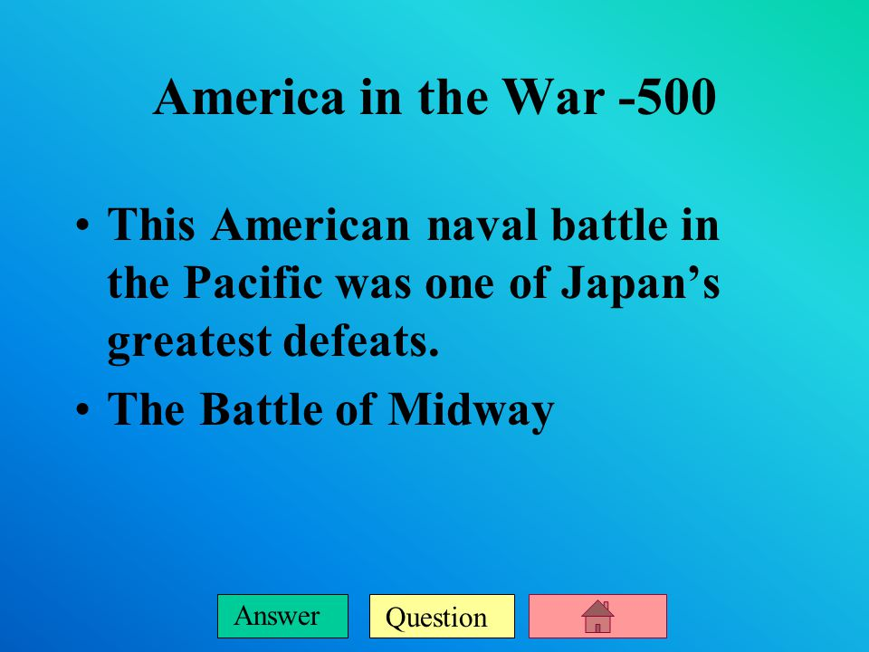 Question Answer America in the War -400 This American commander directed the Operation Overlord campaign.