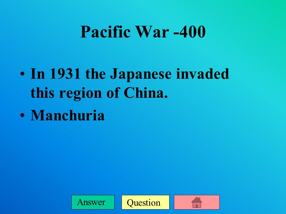 Question Answer Pacific War -300 The collapse of this nation paved the way for Japan to take control of indochina.