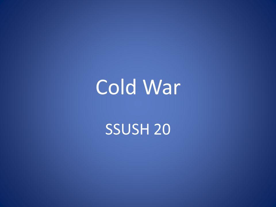 Cold War SSUSH 20