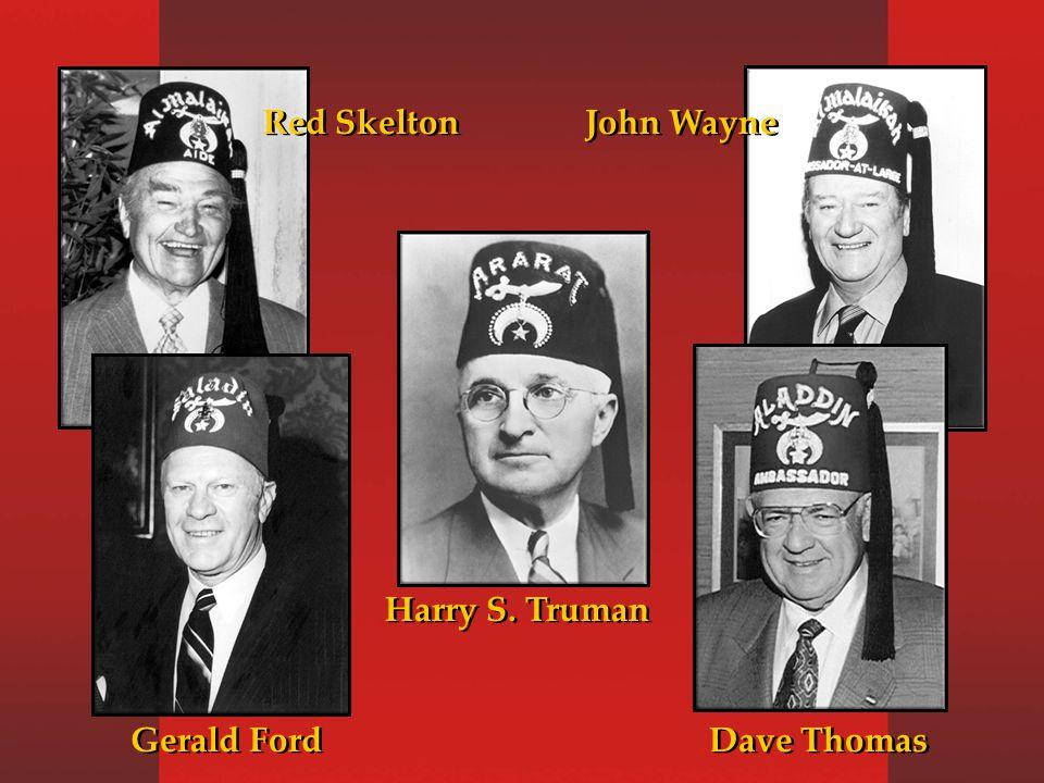 Red Skelton Harry S. Truman John Wayne Gerald Ford Dave Thomas