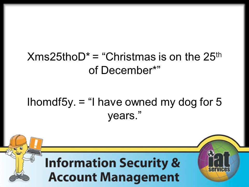 Xms25thoD* = Christmas is on the 25 th of December* Ihomdf5y.