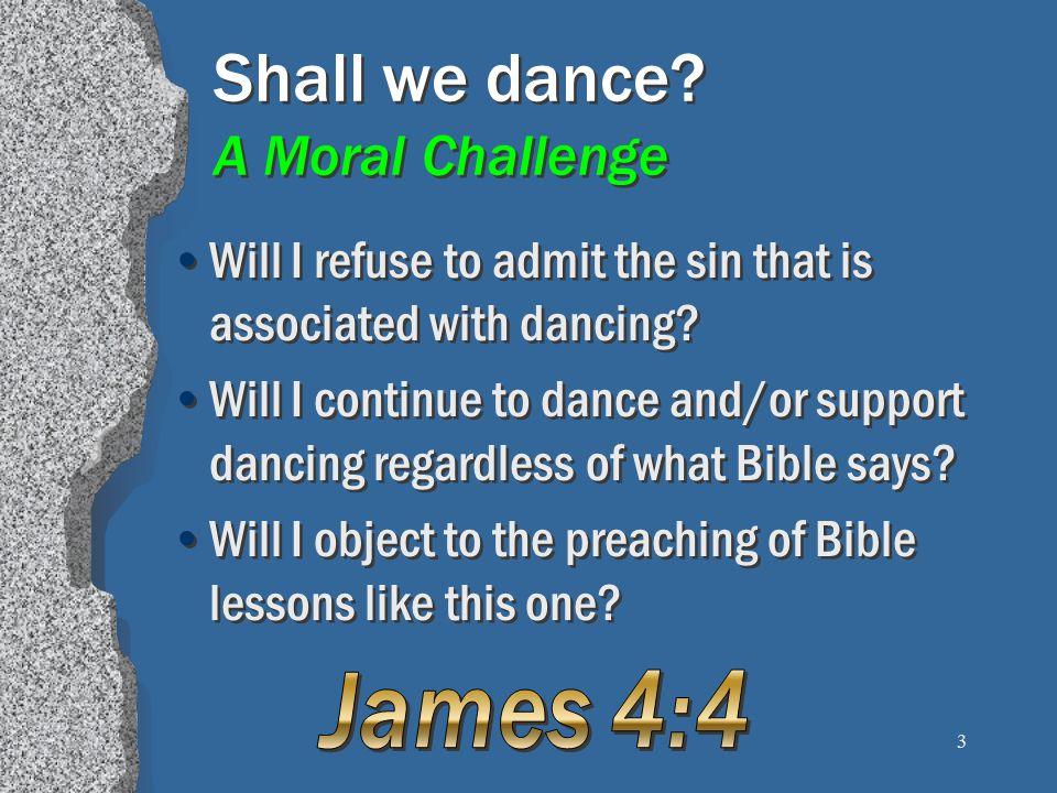 14 Dancing is Worldly 1 John 2:15-17 Lasciviousness, Gal.