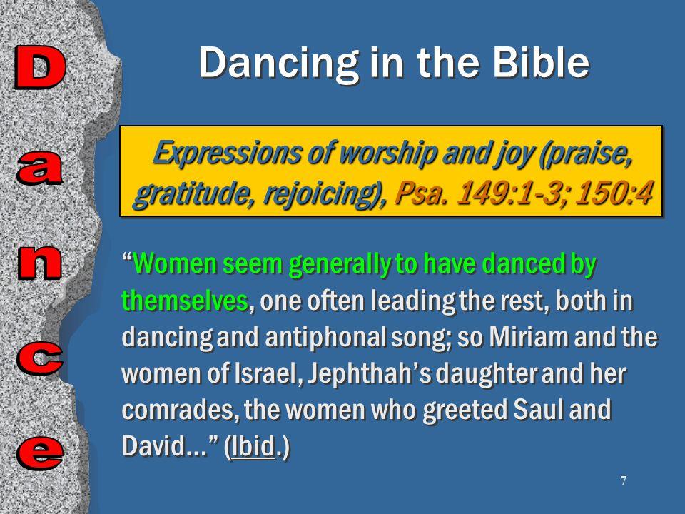8 Dancing in the Bible Miriam & the women of Israel, Exo.