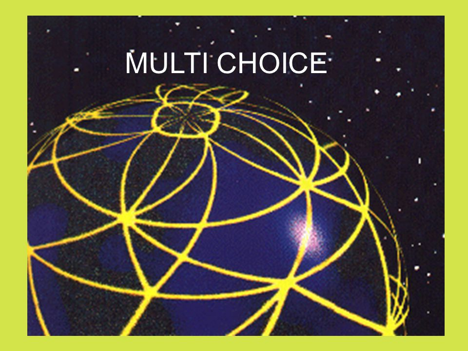 MULTI CHOICE