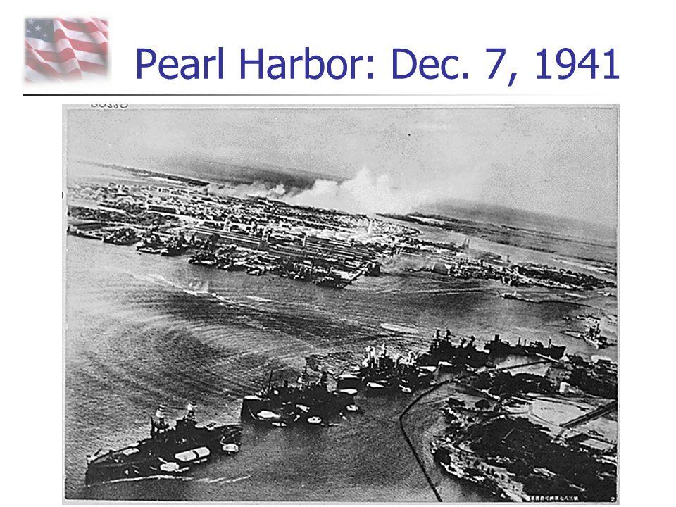 Pearl Harbor: Dec. 7, 1941