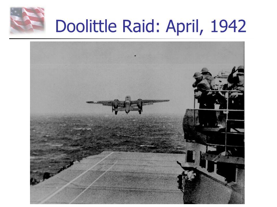 Doolittle Raid: April, 1942