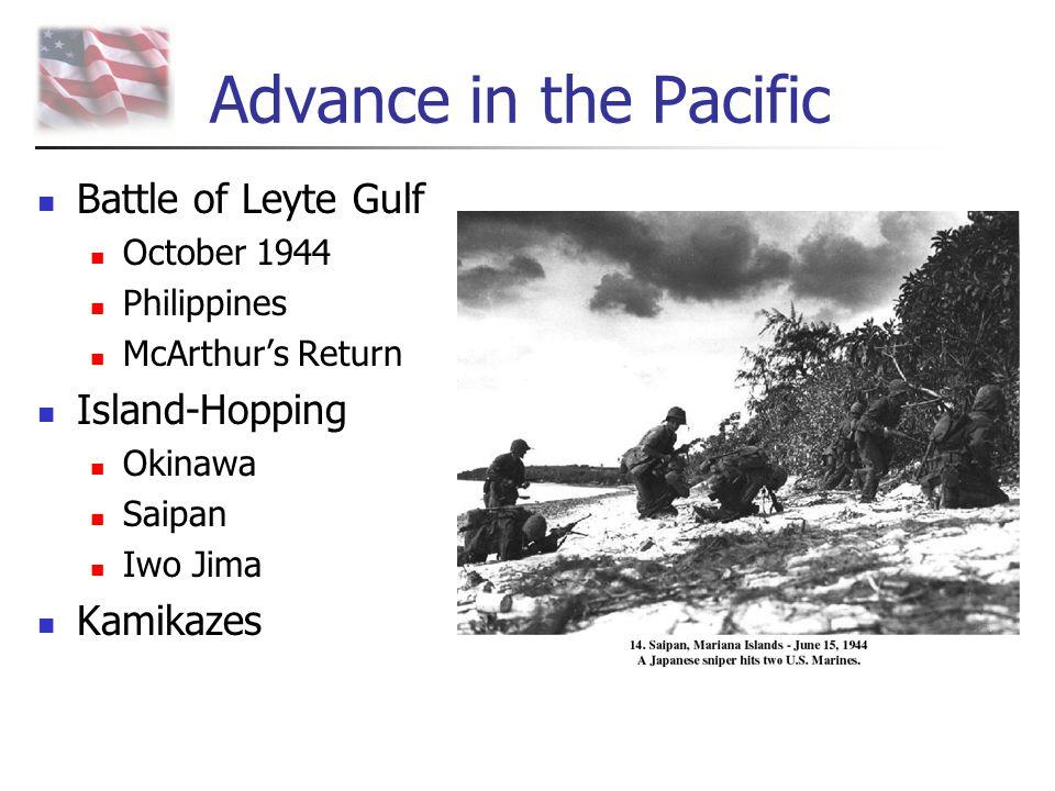 Advance in the Pacific Battle of Leyte Gulf October 1944 Philippines McArthur's Return Island-Hopping Okinawa Saipan Iwo Jima Kamikazes
