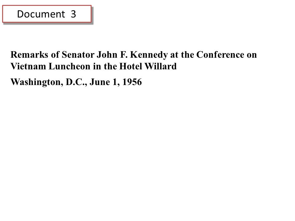 Document 3 Remarks of Senator John F.