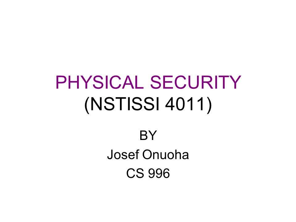 Physical Access Control Visitor identification and control –Visitors, Cleaning teams, Civilians in work areas after normal work hours, Government contractors Personnel –Position Sensitivity Designation –Management Review of Access Lists –Background Screening/Re-Screening –Termination/Transfer Controls –Disgruntled Employees