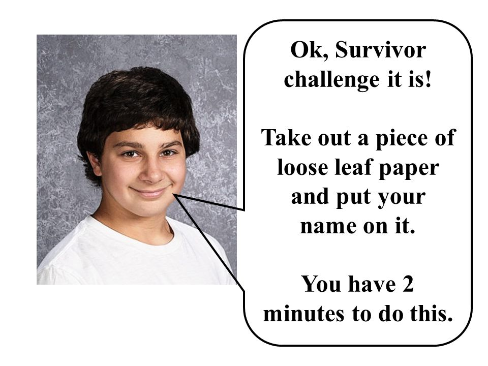 Can we have a Survivor challenge?
