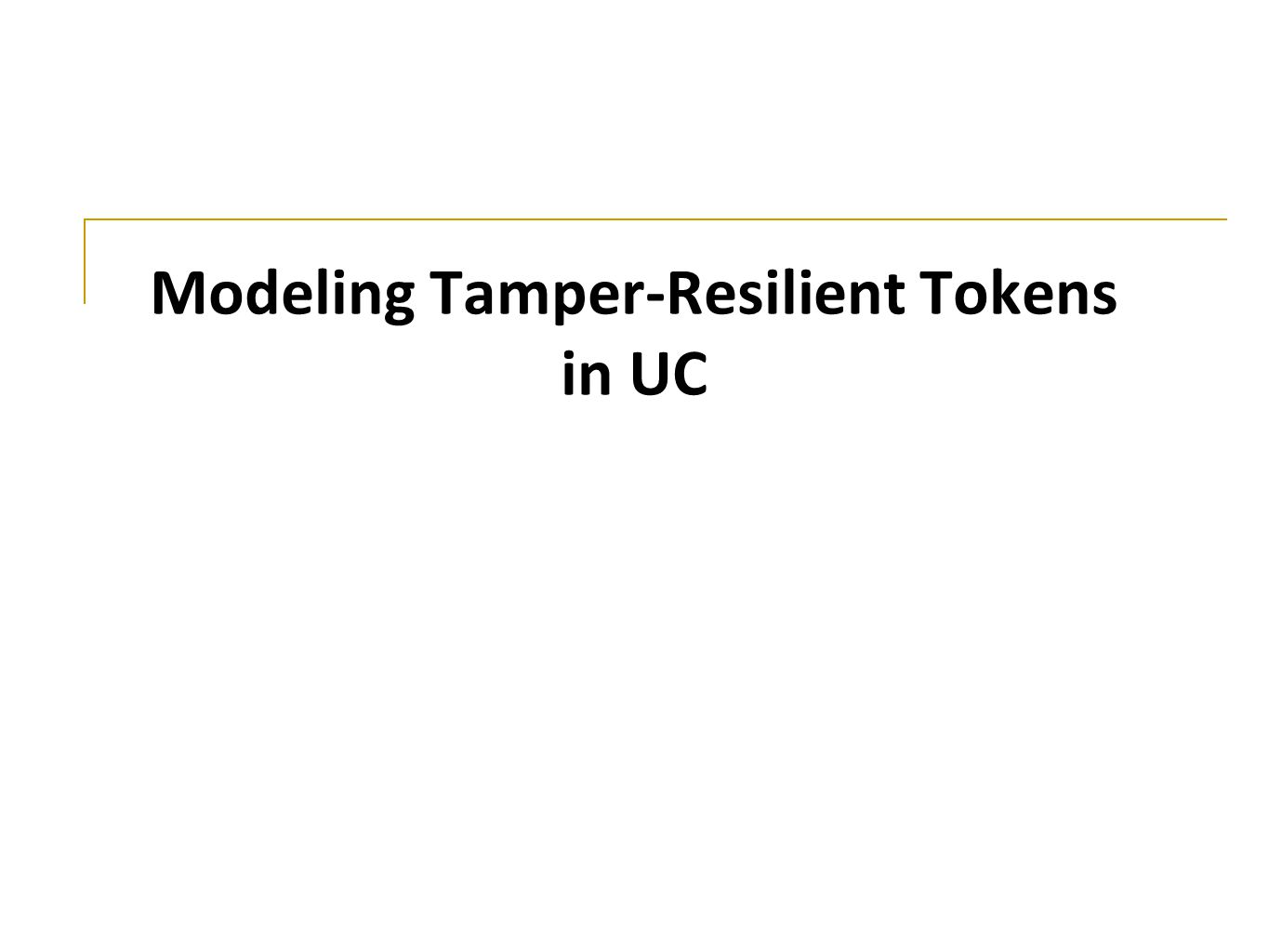 Modeling Tamper-Resilient Tokens in UC