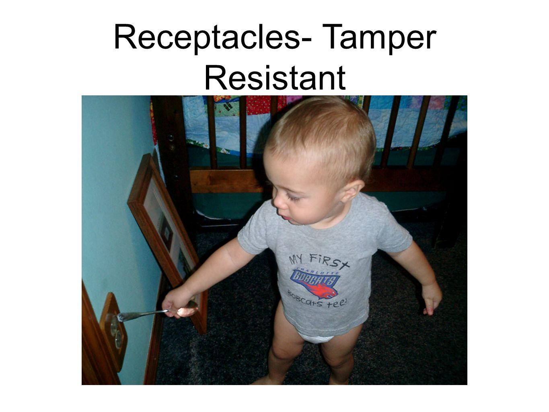 Receptacles- Tamper Resistant