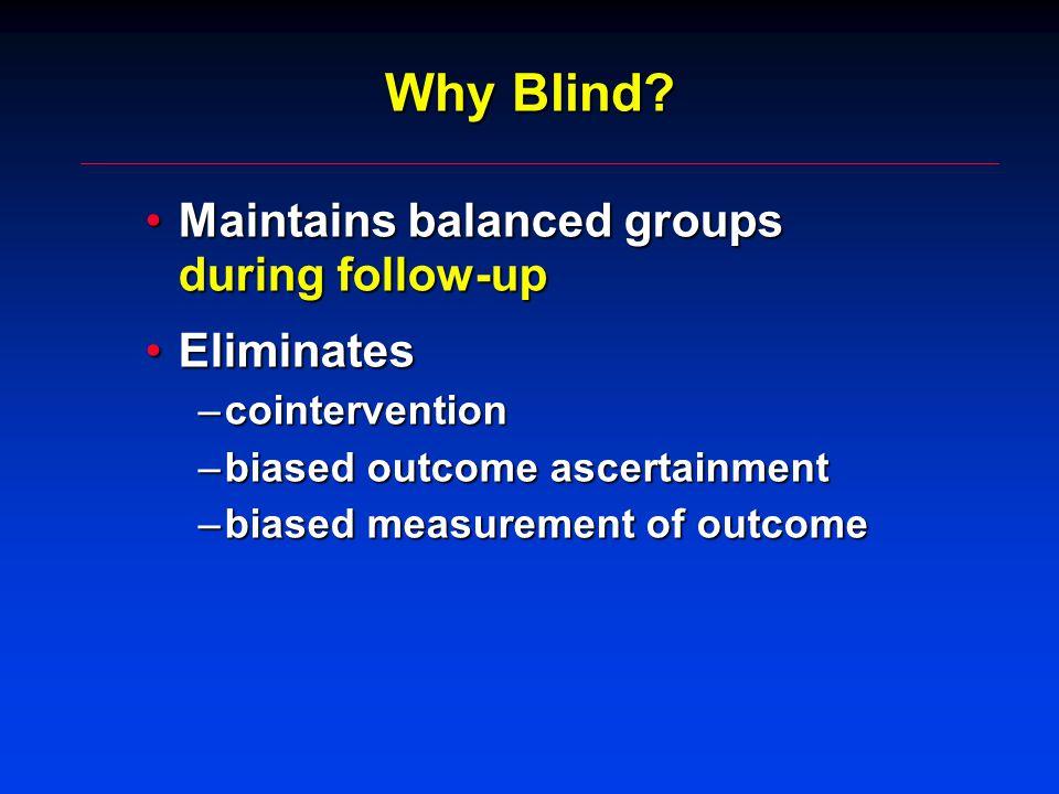 Why Blind.