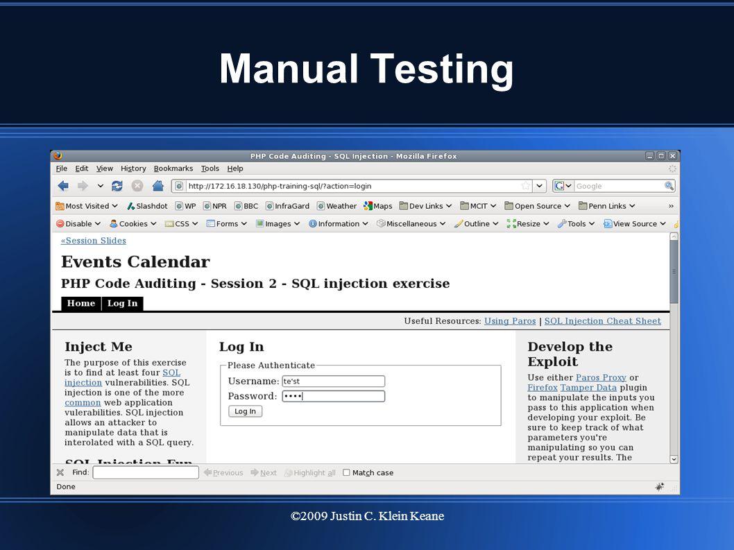 ©2009 Justin C. Klein Keane Manual Testing