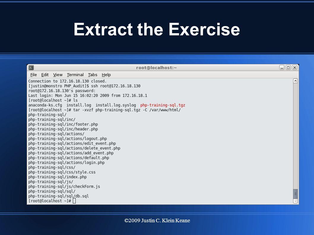 ©2009 Justin C. Klein Keane Extract the Exercise