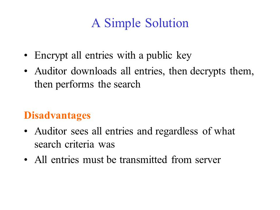 Identity Based Encryption (IBE) Public Key is simply a string e.g.