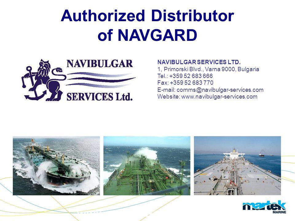 www.martek-marine.com Authorized Distributor of NAVGARD NAVIBULGAR SERVICES LTD.