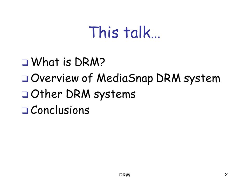 Digital Rights Management: The Technology behind the Hype Mark Stamp Department of Computer Science San Jose State University