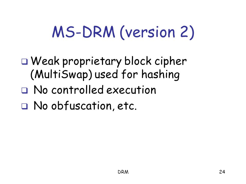 DRM23 The respect model Adobe eBooks --- It is up to the implementors of PDF viewer applications to respect the intent of the document creator by restricting access to an encrypted PDF file according to passwords and permissions contained in the file.