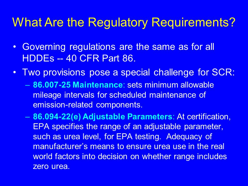 What Are the Regulatory Requirements.