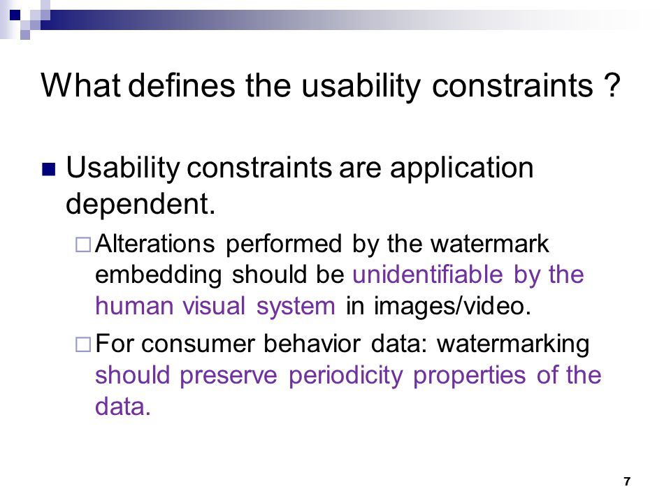 38 WM Technique 2 : Strengths Bit embedding technique honors usability constraints.