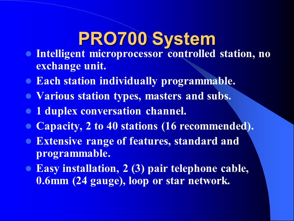 PRO700 Intercom System An overview of the PRO700 Intercom System An overview of the PRO700 Intercom System Brought to you by: