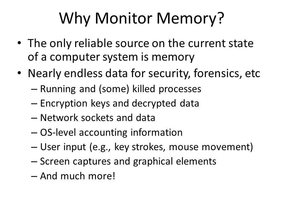 Why Monitor Memory.