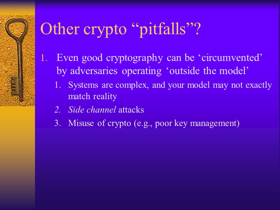 Other crypto pitfalls . 1.