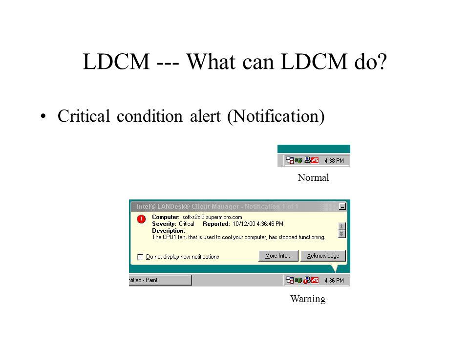 LDCM --- What can LDCM do? Critical condition alert (Notification) Normal Warning
