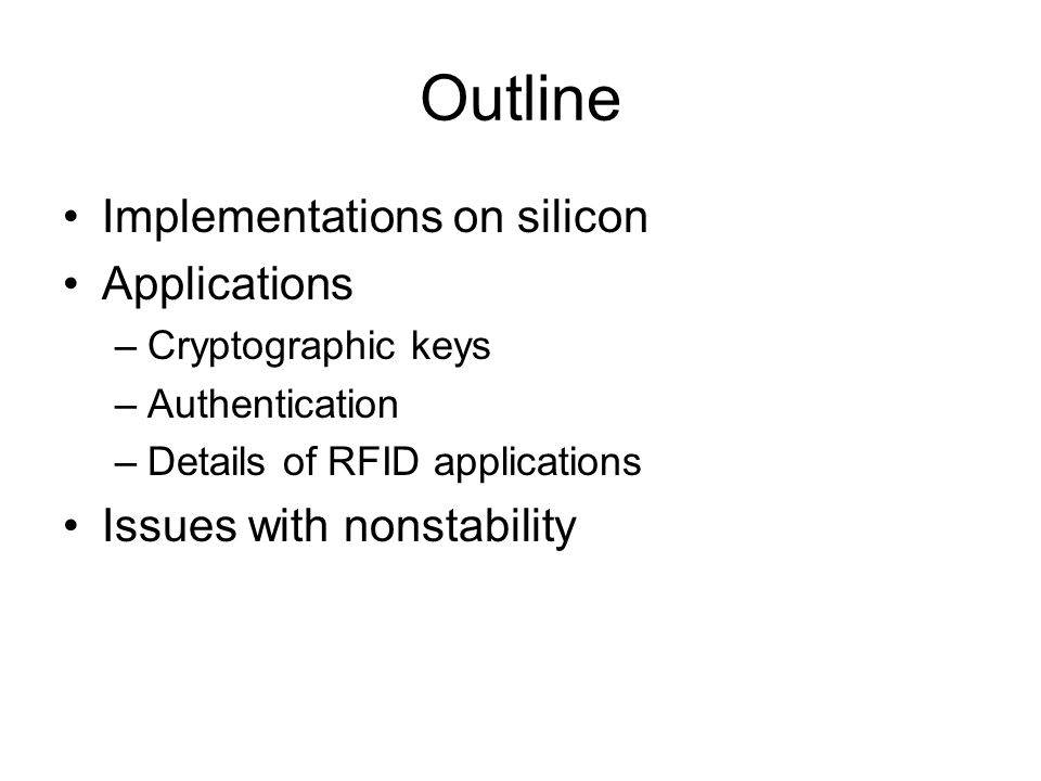 Physically Unclonable Function– Based Security and Privacy in RFID Systems Leonid Bolotnyy and Gabriel Robins Dept.