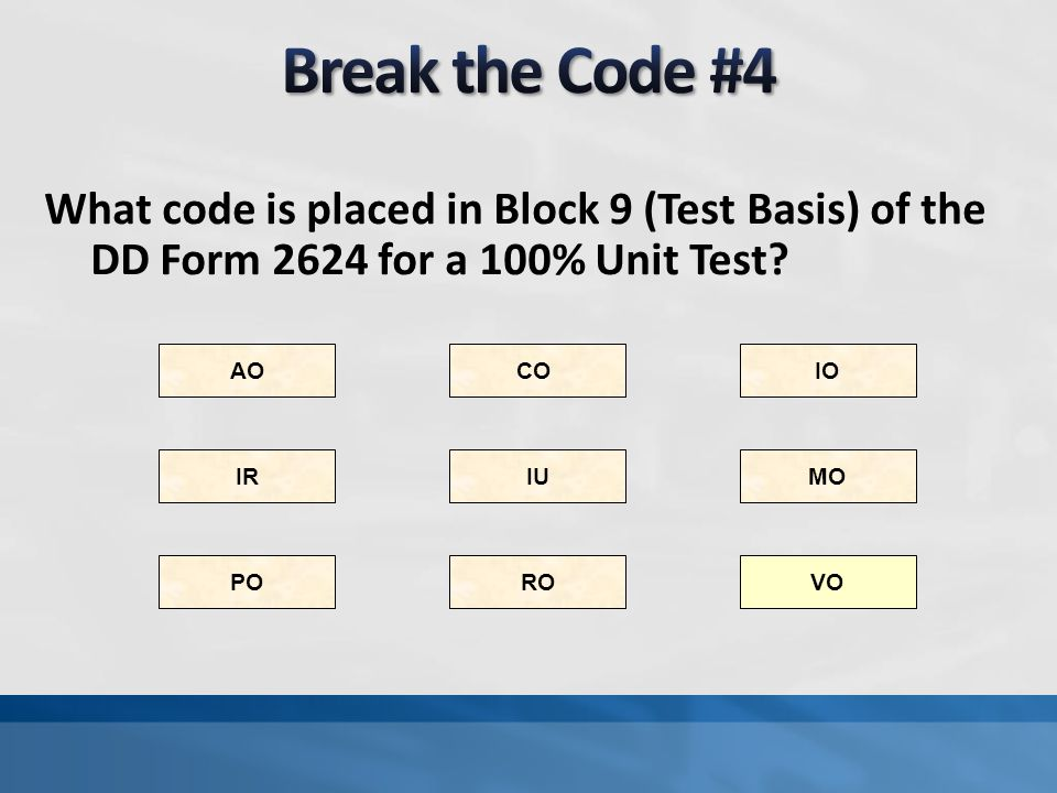 What code is placed in Block 9 (Test Basis) of the DD Form 2624 for a Volunteer Test? VO AO IR RO CO PO IU IO MO