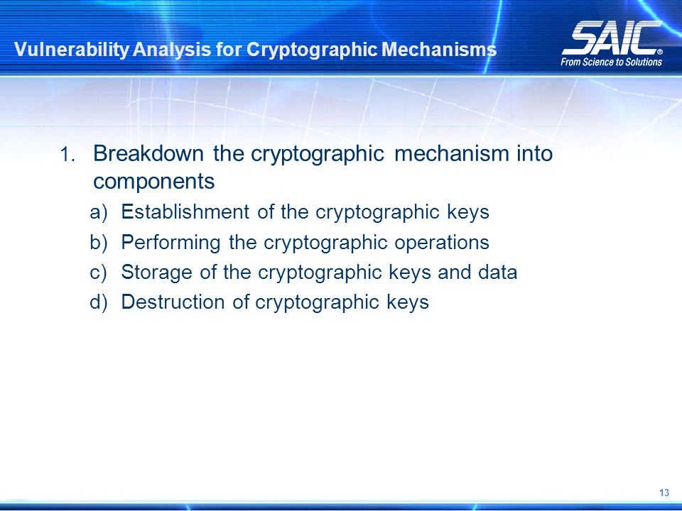 13 Vulnerability Analysis for Cryptographic Mechanisms 1.