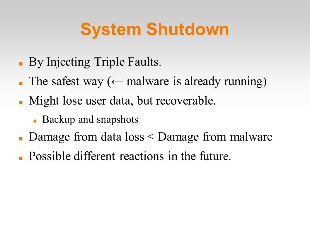 System Shutdown By Injecting Triple Faults.