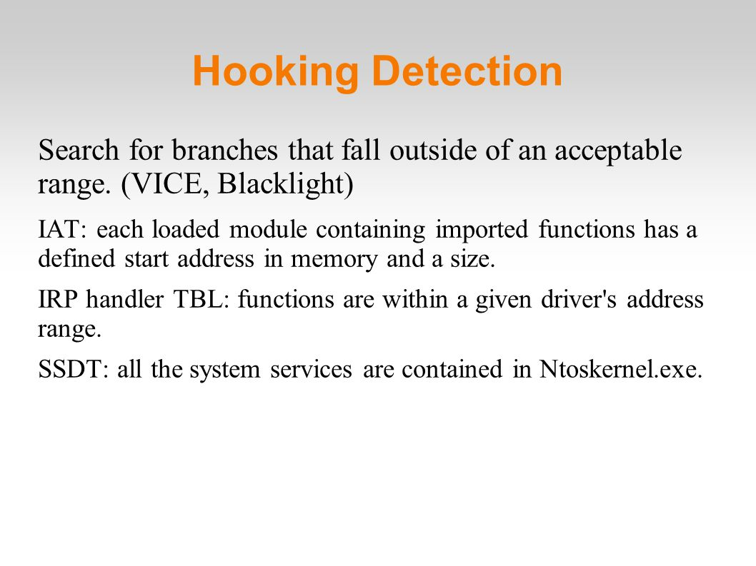 Hooking Detection Search for branches that fall outside of an acceptable range.