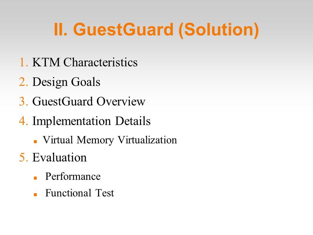 II. GuestGuard (Solution) 1. KTM Characteristics 2.