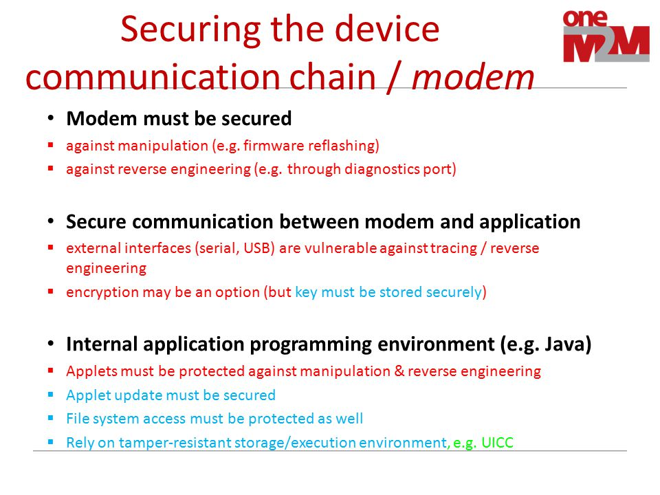 Securing the device communication chain / modem Modem must be secured  against manipulation (e.g.