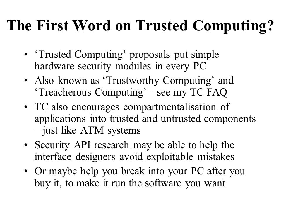 The First Word on Trusted Computing.
