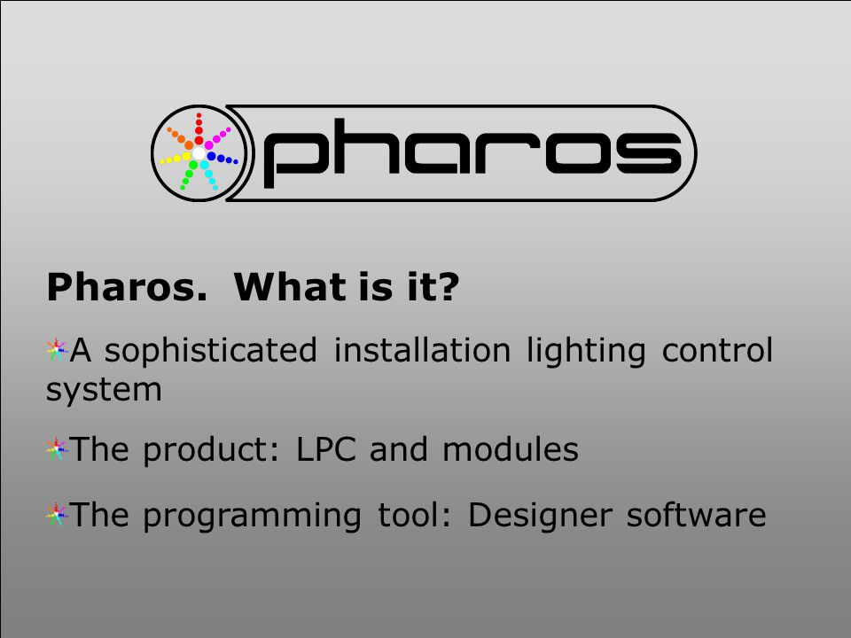 Pharos. What is it.
