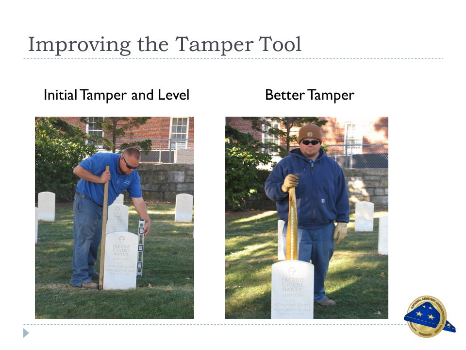 Improving the Tamper Tool Initial Tamper and LevelBetter Tamper