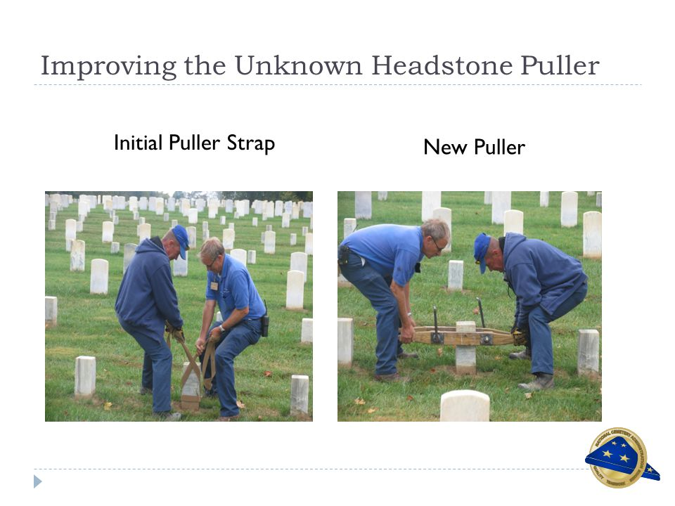 Improving the Unknown Headstone Puller Initial Puller Strap New Puller