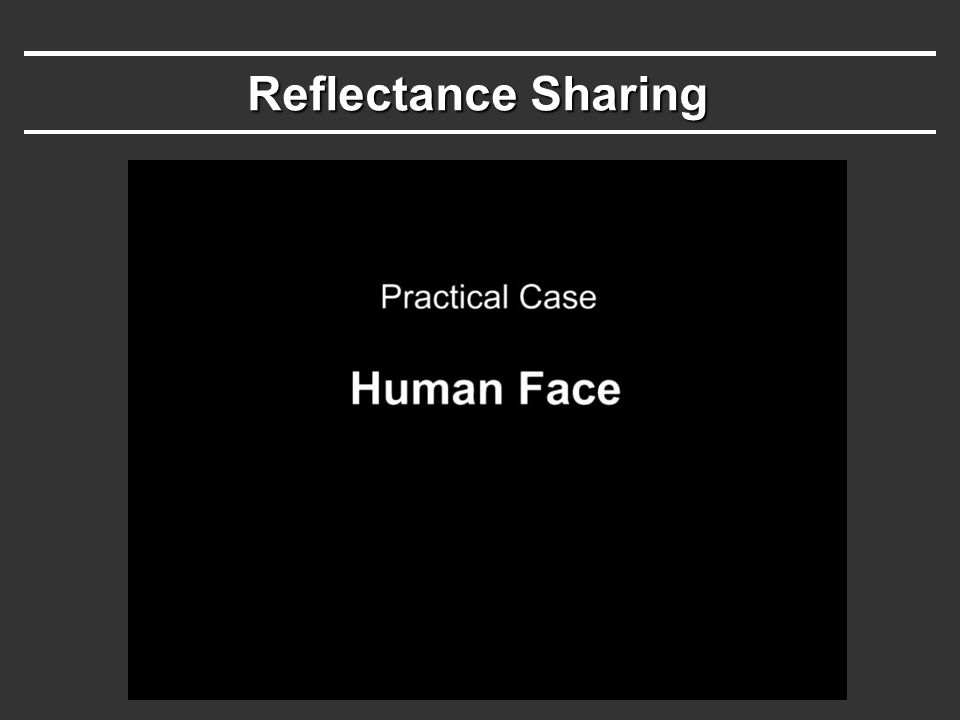 Video clip 1 Reflectance Sharing