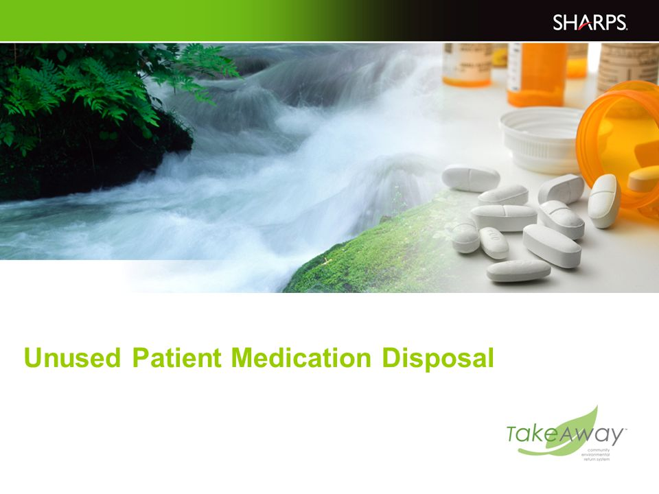 Unused Patient Medication Disposal