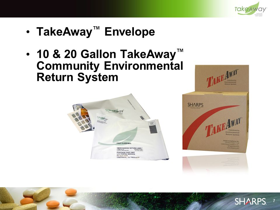 7 TakeAway ™ Envelope 10 & 20 Gallon TakeAway ™ Community Environmental Return System