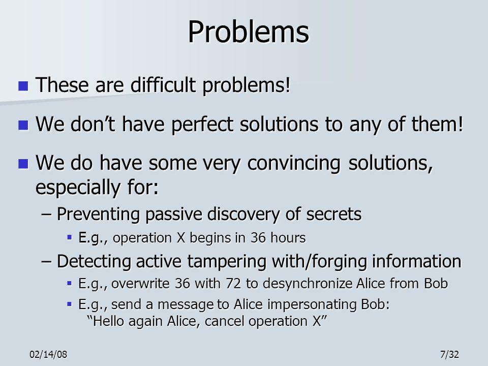 02/14/0818/32 Outline 1.Communication problems 2.