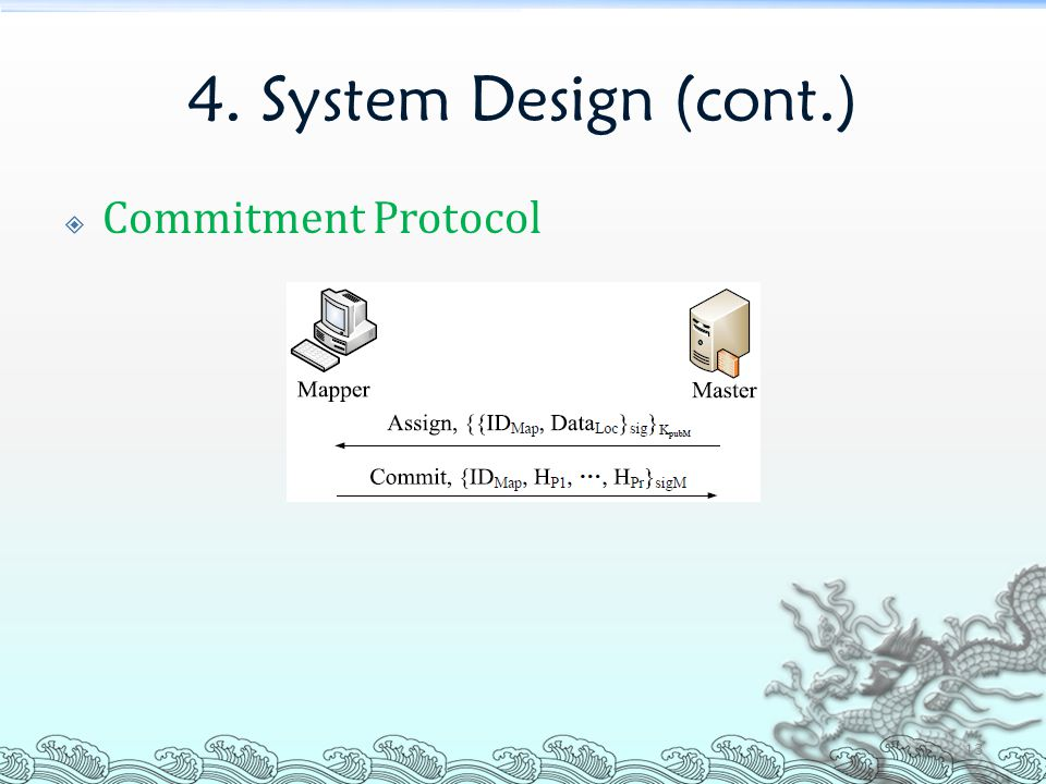 4. System Design (cont.)  Commitment Protocol 13