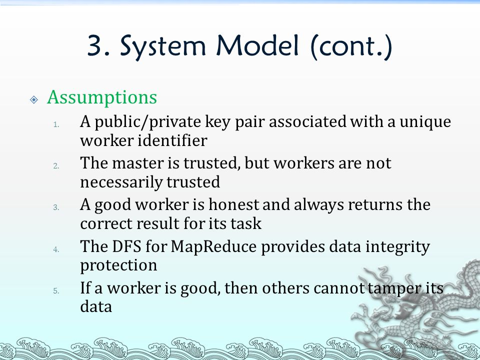3. System Model (cont.)  Assumptions 1.