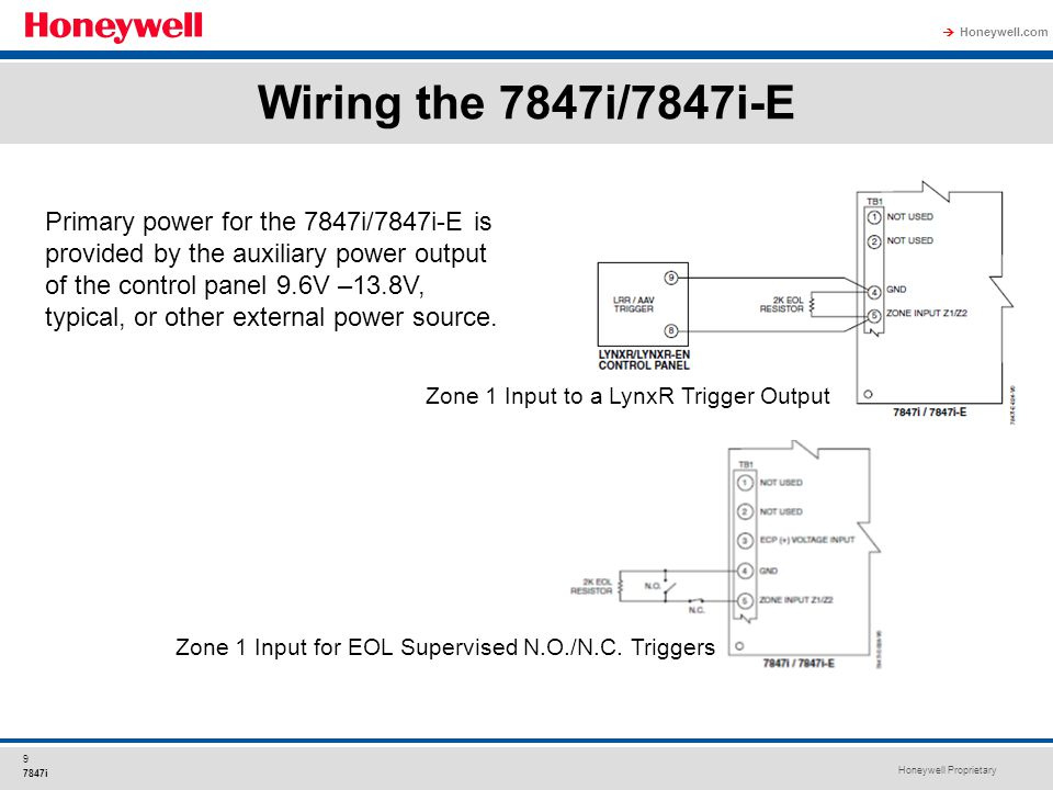 Honeywell Proprietary Honeywell.com  9 7847i Wiring the 7847i/7847i-E Primary power for the 7847i/7847i-E is provided by the auxiliary power output o